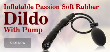 Inflatable Passion Soft Rubber Dildo With Pump